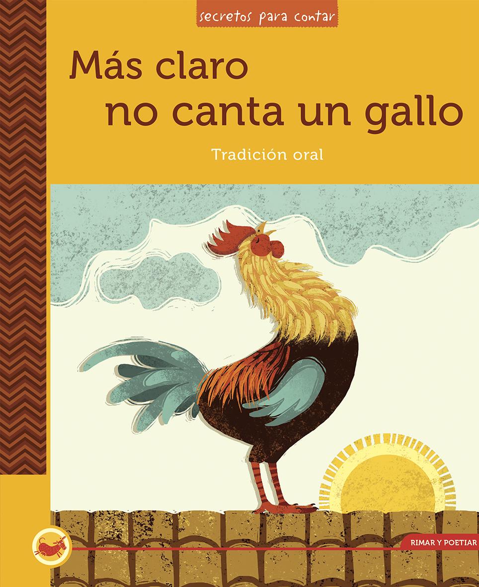 Portada Libro Más Claro no Canta un Gallo